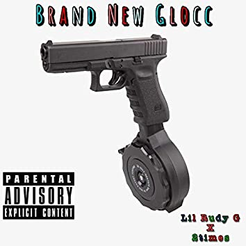 Brand New Glocc (feat. 2times)