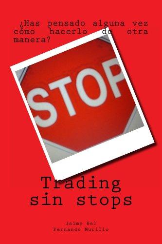 Trading sin stops