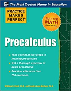 Practice Makes Perfect Precalculus (Practice Makes Perfect Series)
