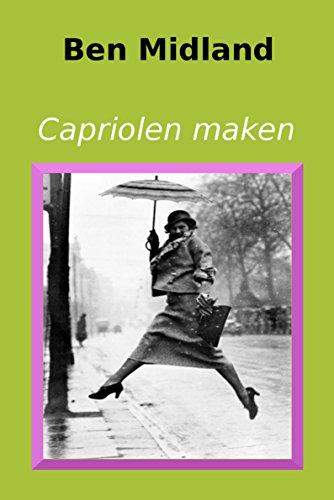 Capriolen maken (Kronkelingen) (Dutch Edition)
