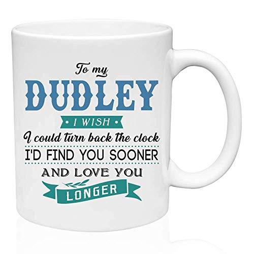 Regalos de San Valentín para él a mi Dudley.Ojalá pudiera retroceder el reloj. Te encontraría antes y te amaría más tiempo. Regalo divertido para el esposo de la esposa, ideas de regalos para San Vale