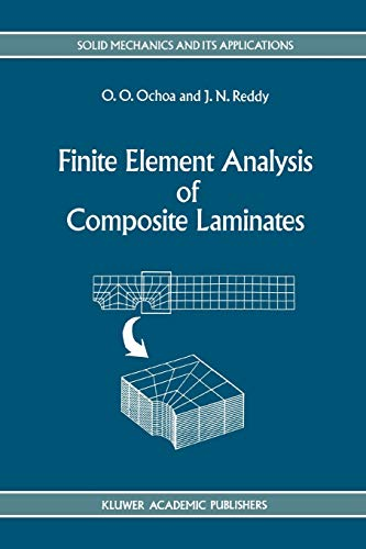 Finite Element Analysis of Composite Laminates (Solid Mechanics and Its Applications (7), Band 7)