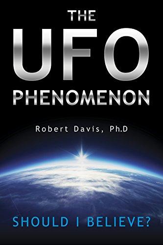The UFO Phenomenon: Should I Believe? (English Edition)