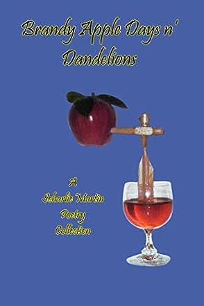 Brandy Apple Days n' Dandelions