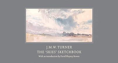 J.M.W. Turner: The 'Skies' Sketchbook