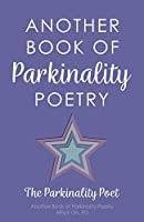 Another Book of Parkinality Poetry