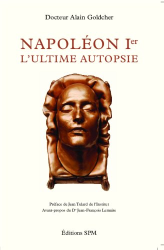 Napoléon Ier: L'ultime autopsie - Kronos N° 63