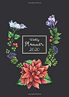 Weekly Planner 2020 MONTHLY & WEEKLY ORGANIZER NOTEBOOK: big beautiful designed almanac monthly planner with calendar for ...