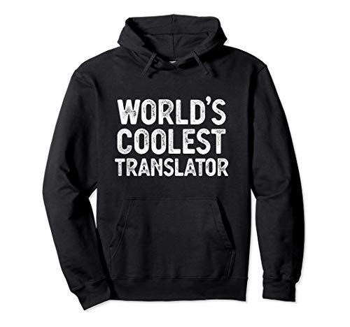 Regalo de traductor El mejor traductor del mundo Sudadera con Capucha