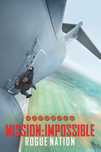 """MISSION IMPOSSIBLE Rogue Nation Notebook: Organize Notes, Ideas, Follow Up, Project Management, 6"""" x 9"""" (15.24 x 22.86 cm) - 110 Pages - Durable Soft Cover - Line (ROUGE NATION, Band 4)"""