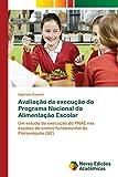 Avaliação da execução do Programa Nacional da Alimentação Escolar