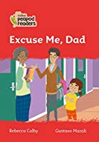 Level 5 - Excuse Me, Dad (Collins Peapod Readers)