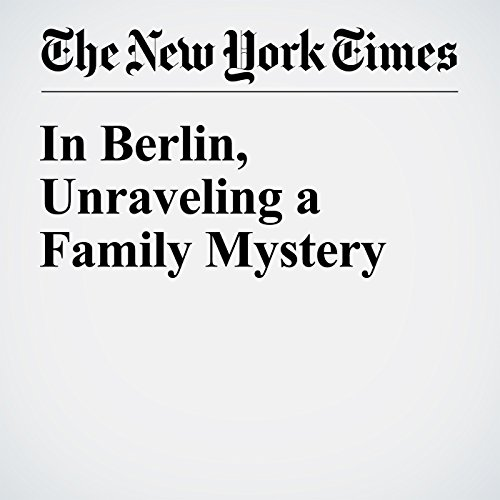In Berlin, Unraveling a Family Mystery cover art
