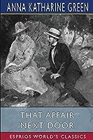 That Affair Next Door (Esprios Classics)