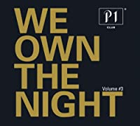P1 Club 3: We Own The Night