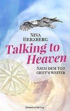 Talking to Heaven: Nach dem Tod geht's weiter