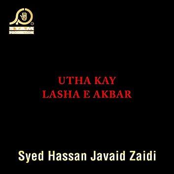Utha Kay Lasha E Akbar - Single