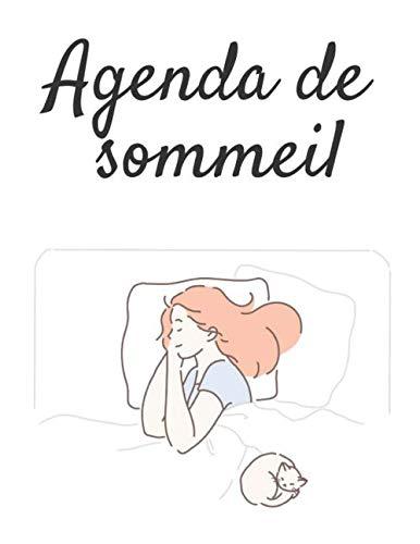 Agenda de sommeil: Agenda / suivi de sommeil | 25 fiches de 15 jours de suivi du rythme et de la qualité du sommeil - 21,5 * 28 cm (7*11 inches) - 56 pages