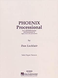 Phoenix Processional: Organ Solo