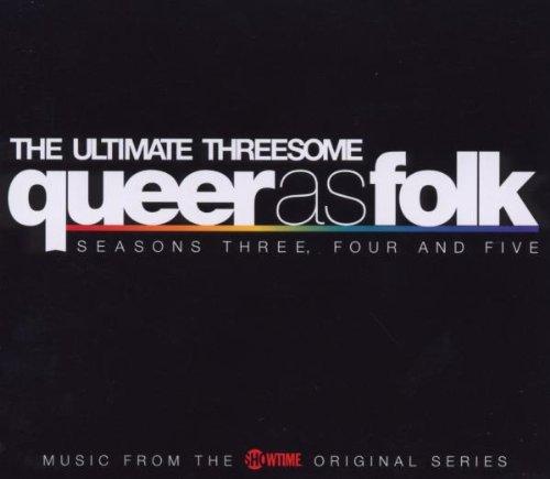 Queer As Folk: Ultimate Threesome-Seasons 3 4 5