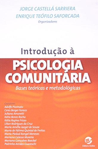 Introdução à psicologia comunitária: Bases teóricas e metodológicas