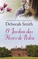 O jardim das flores de pedra (Portuguese Edition)
