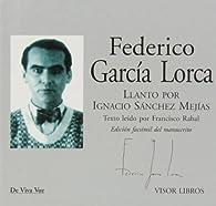 Llanto Por Ignacio Sánchez Mejías par Federico García Lorca