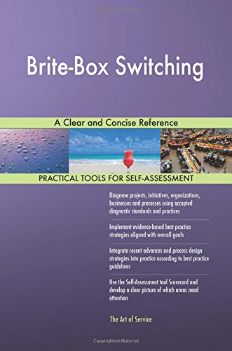 Brite-Box Switching: A Clear and Concise Reference