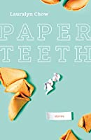 Paper Teeth (Nunatak First Fiction)
