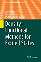 Density-Functional Methods for Excited States (Topics in Current Chemistry, 368)
