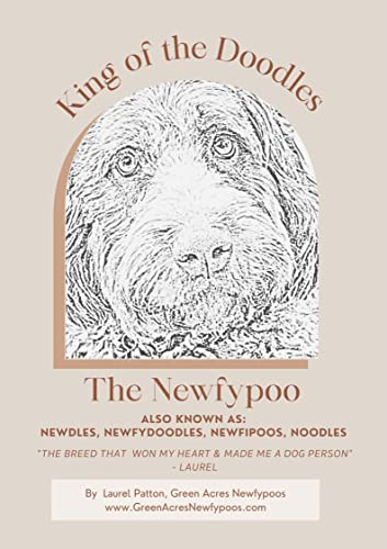King of the Doodles: The Newfypoo: Falling in love with the Newfypoo breed (English Edition)
