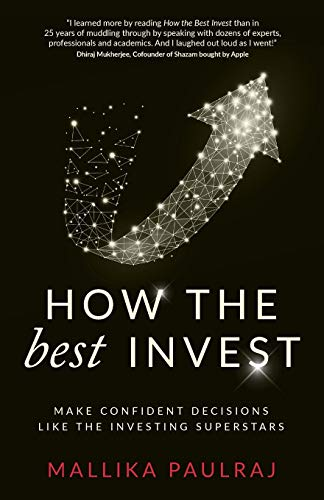 How The Best Invest: Make Confident Decisions Like the Investing Superstars