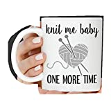 WTOMUG You are My Best Gift Knit Me Baby One More Time - Taza para tejer con texto en inglés 'You are My Best Gift Knit Me...