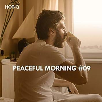 Peaceful Morning, Vol. 09