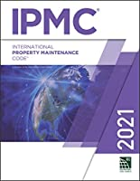 International Property Maintenance Code 2021 (International Property Maintence Code)