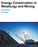 Energy Conservation in Metallurgy and Mining (English Edition)