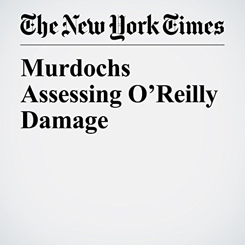 Murdochs Assessing O'Reilly Damage copertina