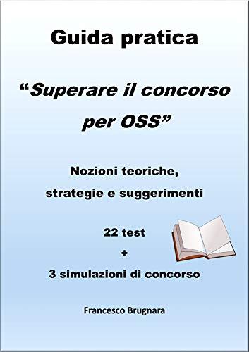 Guida pratica 'Superare il concorso per OSS'
