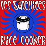 Rice Cooker (3 titres)