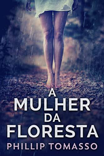 A Mulher Da Floresta (Portuguese Edition)