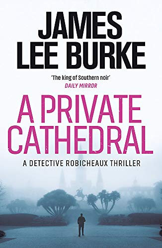 A Private Cathedral (Detective Robicheaux)