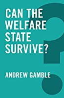 Can the Welfare State Survive? (Global Futures)