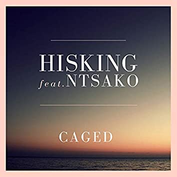 Caged (feat. Ntsako)