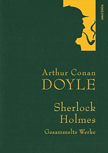 Doyle - Sherlock Holmes - Gesammelte Werke (Anaconda Gesammelte Werke 7) (German Edition)