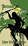 Tarzan of the Apes: The Original 1914 Edition