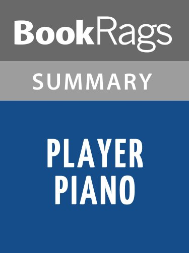 Summary & Study Guide Player Piano by Kurt Vonnegut