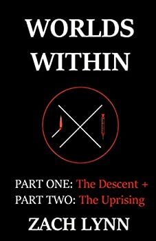 Worlds Within  Part One  The Descent + Part Two  The Uprising