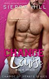 Change of Course: A MM Professor/Student Novel (Change of Hearts, Band 3)