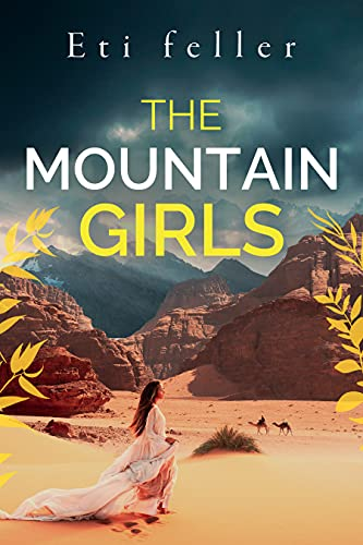The Mountain Girls: The Real Lives of Strong Jewish Women in the 19th Century