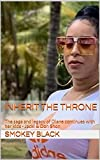 Inherit The Throne: The saga and legacy of Diane continues with her kids  - Jacki & Don $hon...